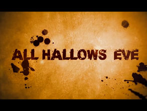 All Hallows Eve Trailer